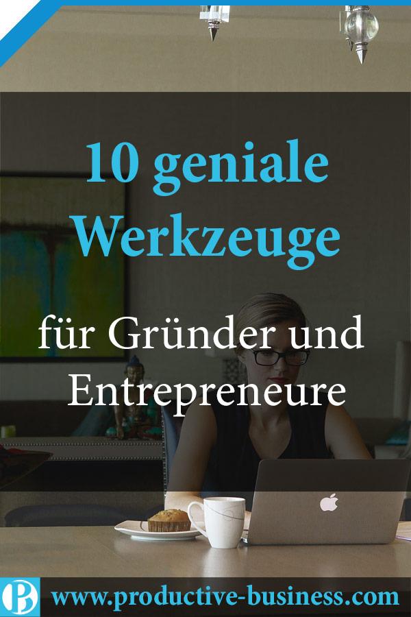 10 geniale Werkzeuge für Gründer und Entrepreneure