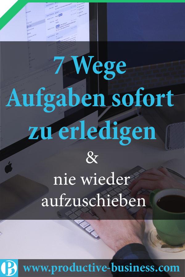 Aufgaben erledigen - 7 beste Wege